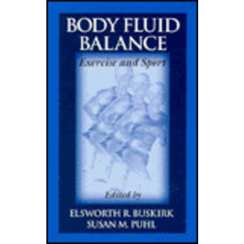 Body Fluid Balance: Exercise and Sport / Edition 1