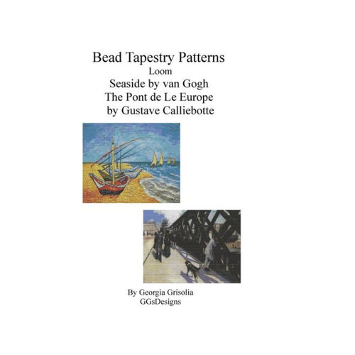 Bead Tapestry Patterns Loom Seaside by van Gogh The Pont de LeEurope by Gustave