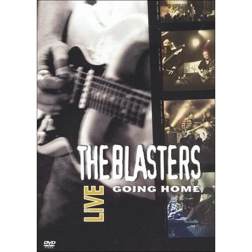 The Blasters Live: Going Home [DVD]