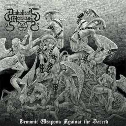 Diabolical Messiah - Demonic Weapons Against the Sacred [Audio CD]