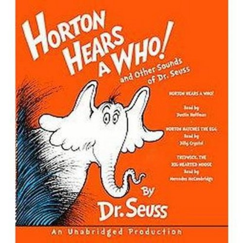 Horton Hears a Who and Other Sounds of Dr. Seuss: Horton Hears a Who; Horton Hatches the Egg; Thidwick, the Big-Hearted Moose (Classic Seuss)