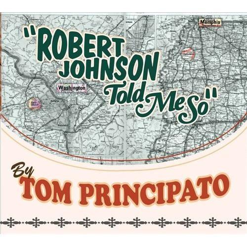 Robert Johnson Told Me So [Digital Download]