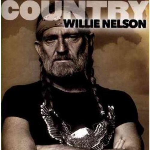 Willie Nelson - Country: Willie Nelson