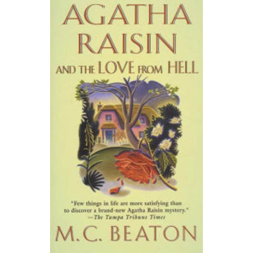 Agatha Raisin and the Love from Hell (Agatha Raisin Series #11)