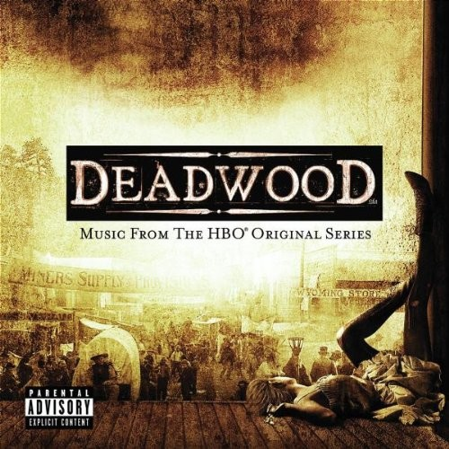 Deadwood: Music From HBO Original Series Explicit Lyrics