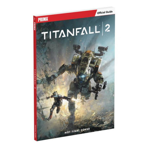 Titanfall 2: Prima Official Guide