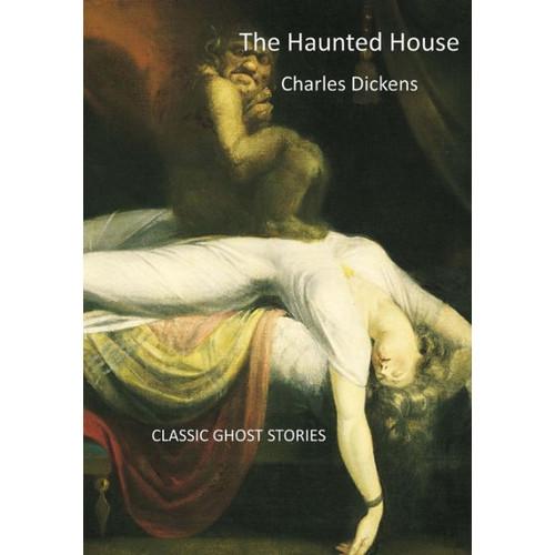 The Haunted House: A Portmanteau Story