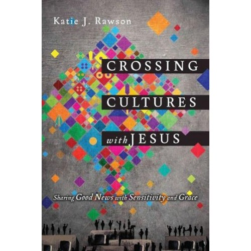 Crossing Cultures With Jesus (Paperback)