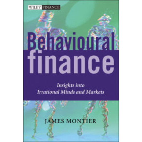 Behavioural Finance: Insights into Irrational Minds and Markets / Edition 1