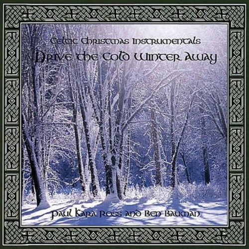 Celtic Christmas Instrumentals: Drive the Cold Winter Away [CD]