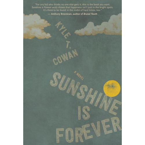 Sunshine is Forever: A Novel