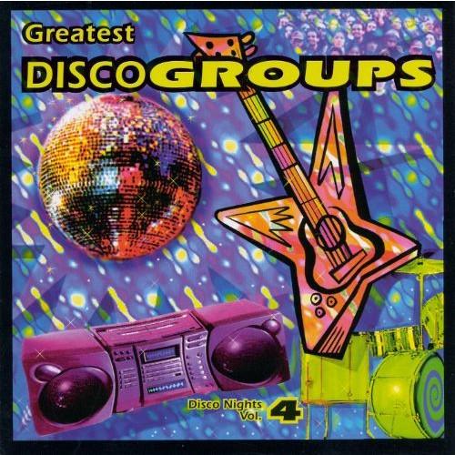 Disco Nights, Vol. 4: Disco Groups [CD]