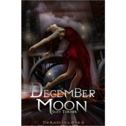 December Moon: Part II of The Raven Saga
