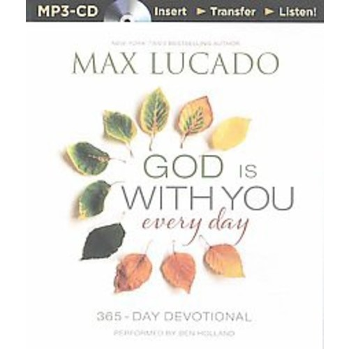 God Is With You Every Day (Unabridged) (MP3-CD) (Max Lucado)