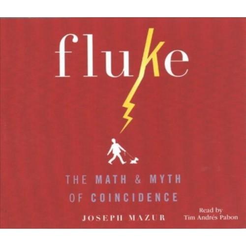 Fluke : The Math & Myth of Confidence (MP3-CD) (Joseph Mazur)