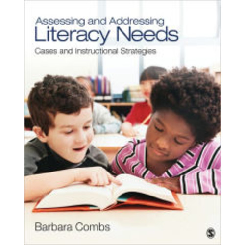 Assessing and Addressing Literacy Needs: Cases and Instructional Strategies / Edition 1