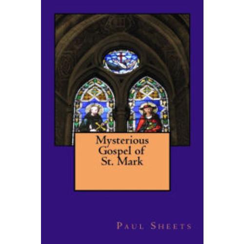 Mysterious Gospel of Mark