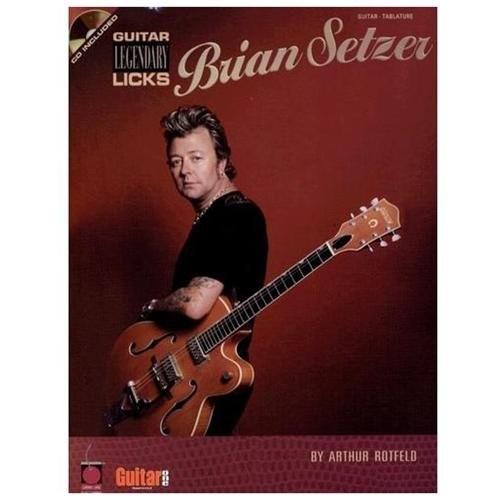 Brian Setzer : Guitar Legendary Licks (Paperback)