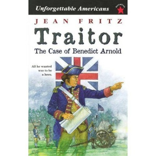 Traitor: The Case of Benedict Arn