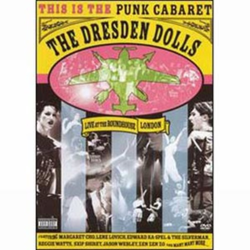 The Dresden Dolls: Live at the Roundhouse, London WSE DD5.1/DD2/DTS