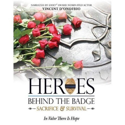 Heroes Behind the Badge: Sacrifice and Survival [Blu-ray] [2013]