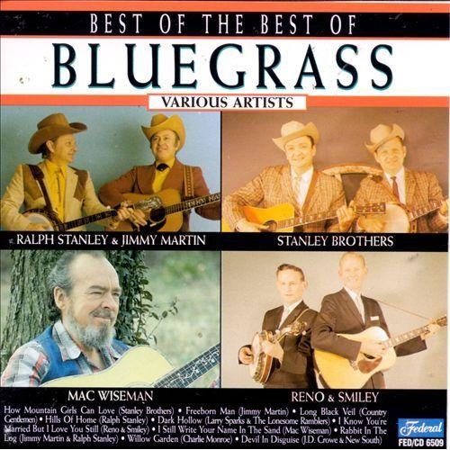 The Best of the Best of Bluegrass [CD]