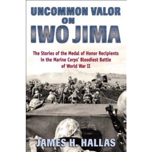 Uncommon Valor on Iwo Jima