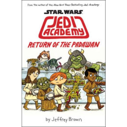 Return of the Padawan (B&N Exclusive Edition) (Scholastic Star Wars: Jedi Academy Series #2)
