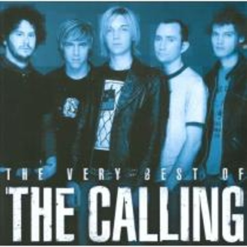 The Very Best of the Calling [CD]
