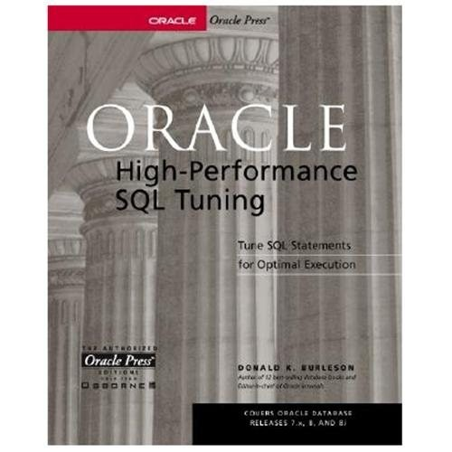 Oracle High-Performance SQL Tuning (Paperback)