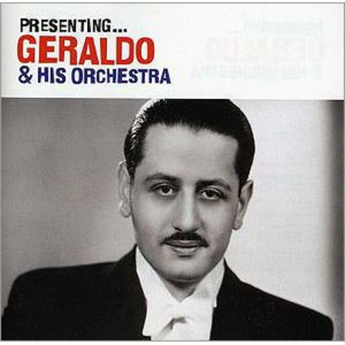 Presenting Geraldo and His Orchestra By Geraldo and His Orchestra (Audio CD)