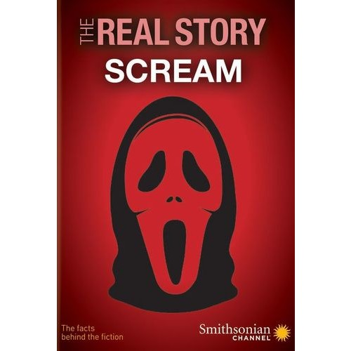The Real Story: Scream [DVD]
