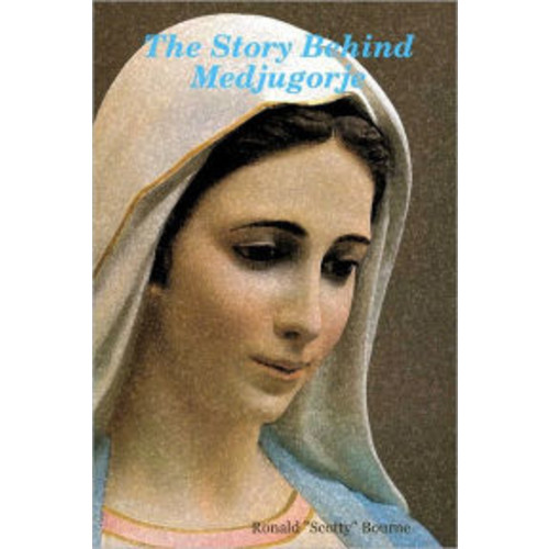 The Story Behind Medjugorje