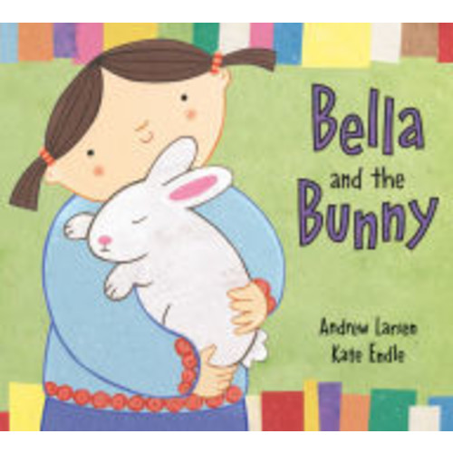 Bella and the Bunny