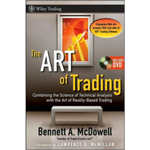 ART of Trading: Combining the Science of Technical Analysis with the Art of Reality Based Trading / Edition 1