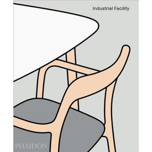Industrial Facility - by Sam Hecht & Kim Colin (Hardcover)