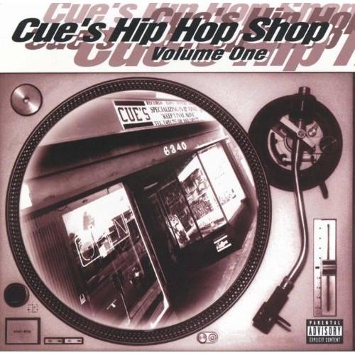 Cue's Hip Hop Shop, Vol. 1 [CD] [PA]