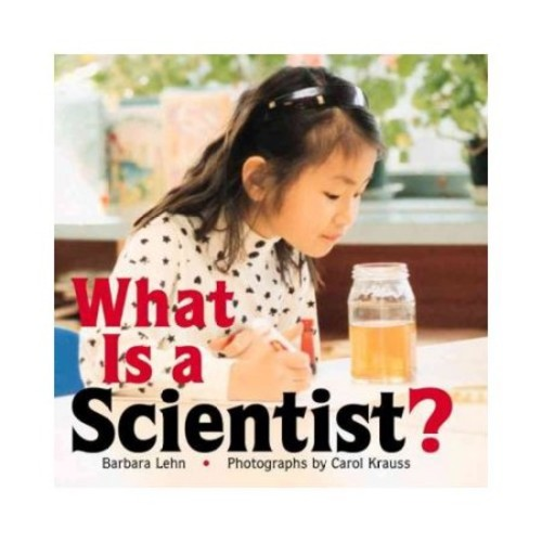 What Is A Scientist ?