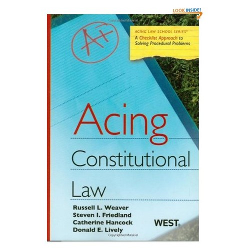 Acing Constitutional Law (Acing Law School) (Acing Series)