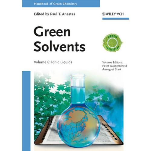 Handbook of Green Chemistry, Green Solvents, Ionic Liquids / Edition 1