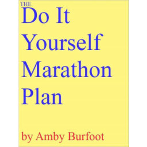 The Do-It-Yourself Marathon Plan