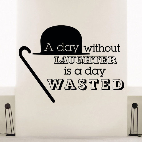 A Day Without Laughter Wasted Quote Vinyl Wall Art Decal Sticker