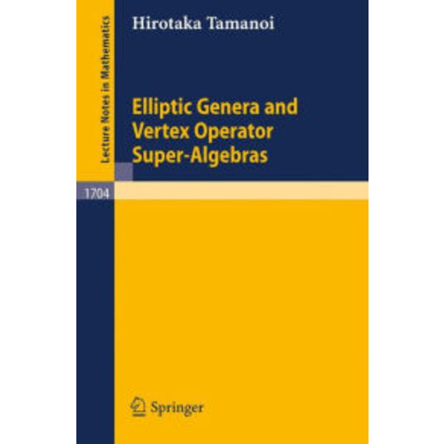 Elliptic Genera and Vertex Operator Super-Algebras / Edition 1