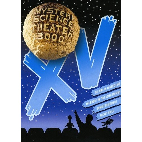 Mystery Science Theater 3000 - Volume XV: (The Robot vs. the Aztec Mummy / The Girl in Lovers Lane / Zombie Nightmare / Racket Girls)