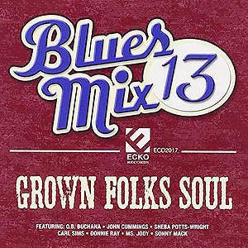 Blues Mix 13: Grown / Va Blues Mix 13