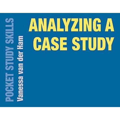 Analyzing a Case Study (Paperback)