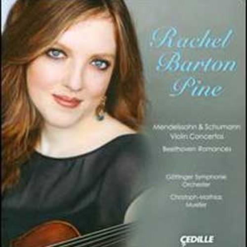 Mendelssohn & Schumann: Violin Concertos; Beethoven: Romances By Rachel Barton Pine (Audio CD)