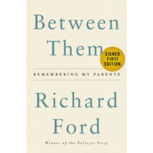 Between Them: Remembering My Parents (Signed Book)