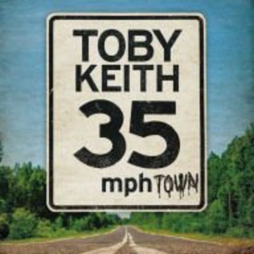 Toby Keith - 35 MPH Town (CD)