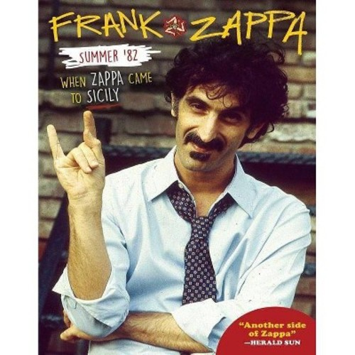 Summer 82:When Zappa Came To Sicily (Blu-ray)